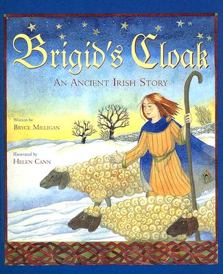 Brigid's Cloak By Milligan, Bryce/ Cann, Helen (ILT)