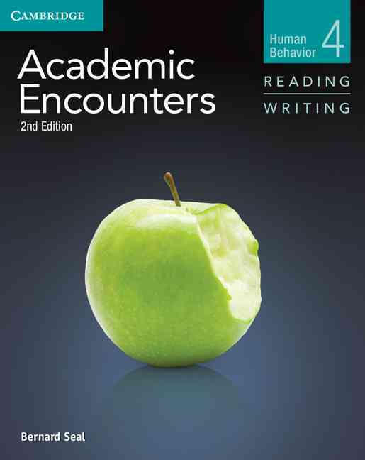 Academic Encounters Level 4 Student's Book Reading and Writing By Seal, Bernard